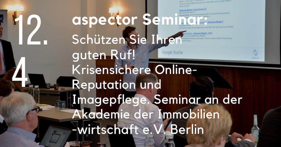Seminar: Schützen Sie Ihren guten Ruf! Krisensichere Online-Reputation und Imagepflege